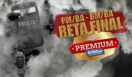 RETA FINAL PM/BM BAHIA - PREMIUM